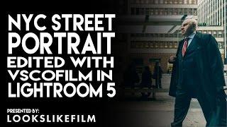 Street Portrait Edit - Looks Like Film 01