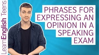 Phrases For Expressing An Opinion