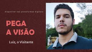 Picture of a band or musician: Luiz, O Visitante