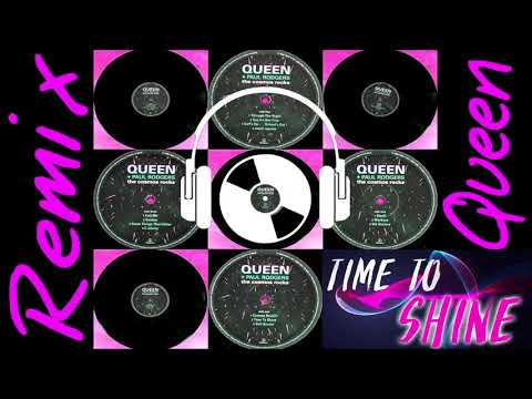 "Queen - feat. Paul Rodgers ""Time to Shine""  (REMIX)"
