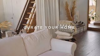 HOW TO CURATE YOUR HOME | FIND YOUR HOME DECOR STYLE