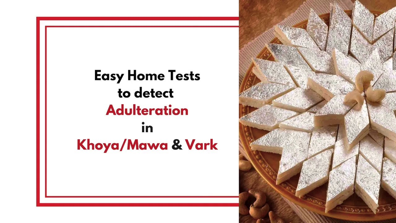 Home Tests to Detect Vark Adulteration