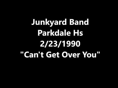junkyard band parkdale hs 2 23 1990 quot can 39 t get ove