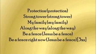 Jesus Be A Fence Around Me by Fred Hammond (Lyrics)