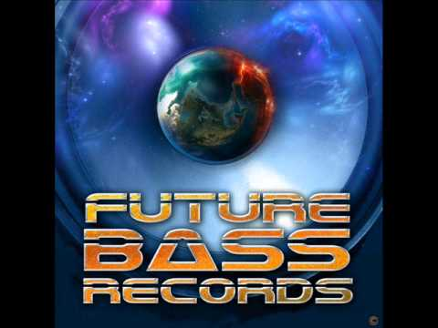 Dubstep...Eyedol Ultra...Blap Blap...Future Bass Records