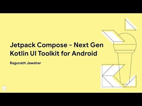 Jetpack Compose - Next Gen Kotlin UI Toolkit for Android - Bengaluru, June 22, 2019
