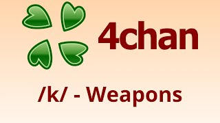 /k/ - Weapons Thread Simulator