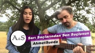 AhmetSueda - Sarı Saçlarından Sen Suçlusun [Akustik & BeatMix] (Kayahan Cover)