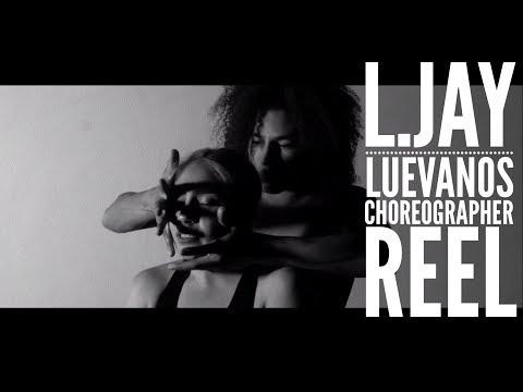 L.Jay Luevanos Choreographer Reel