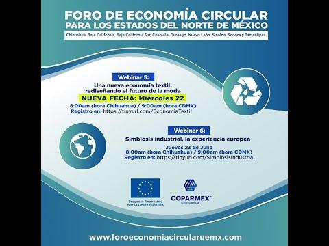 6. Simbiosis Industrial: la experiencia de la UE. Foro de EC para los estados del Norte de México.