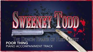 Poor Thing - Sweeney Todd - Piano Accompaniment/Rehearsal Track (Better Piano)