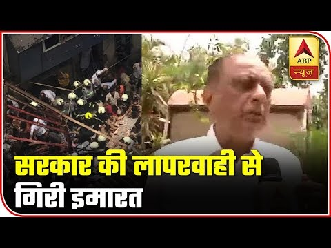 This Is The Result Of Govt's Irresponsible Behavior: Majeed Memon On Building Collapse | ABP News