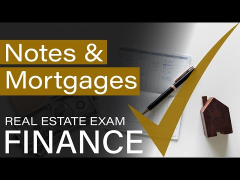 Finance - Notes and Mortgages - Real Estate Exam Prep - YouTube