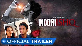 Indori Ishq Trailer
