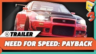 Need For Speed: Payback Gameplay Trailer - E3 2017: EA Play Press Conference