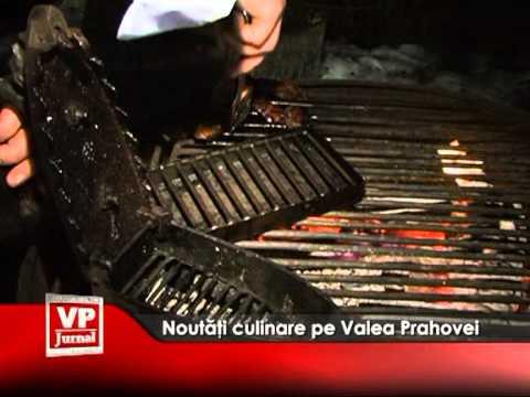 Noutăţi culinare pe Valea Prahovei