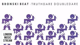 Bronski Beat - Do It