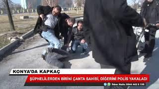Konya'da kapkaç!