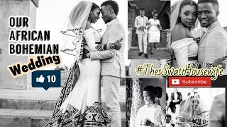 Our African Bohemian Wedding | Eswatini Vlogger