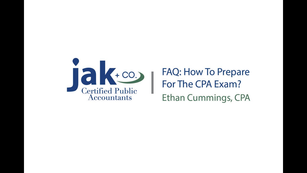 FAQ: How to prepare for the CPA exam?