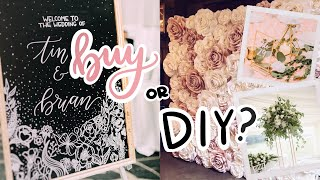 BUY OR DIY? WEDDING DECOR IDEAS ON A BUDGET | Cheap Florals, Calligraphy Signs, + Backdrops