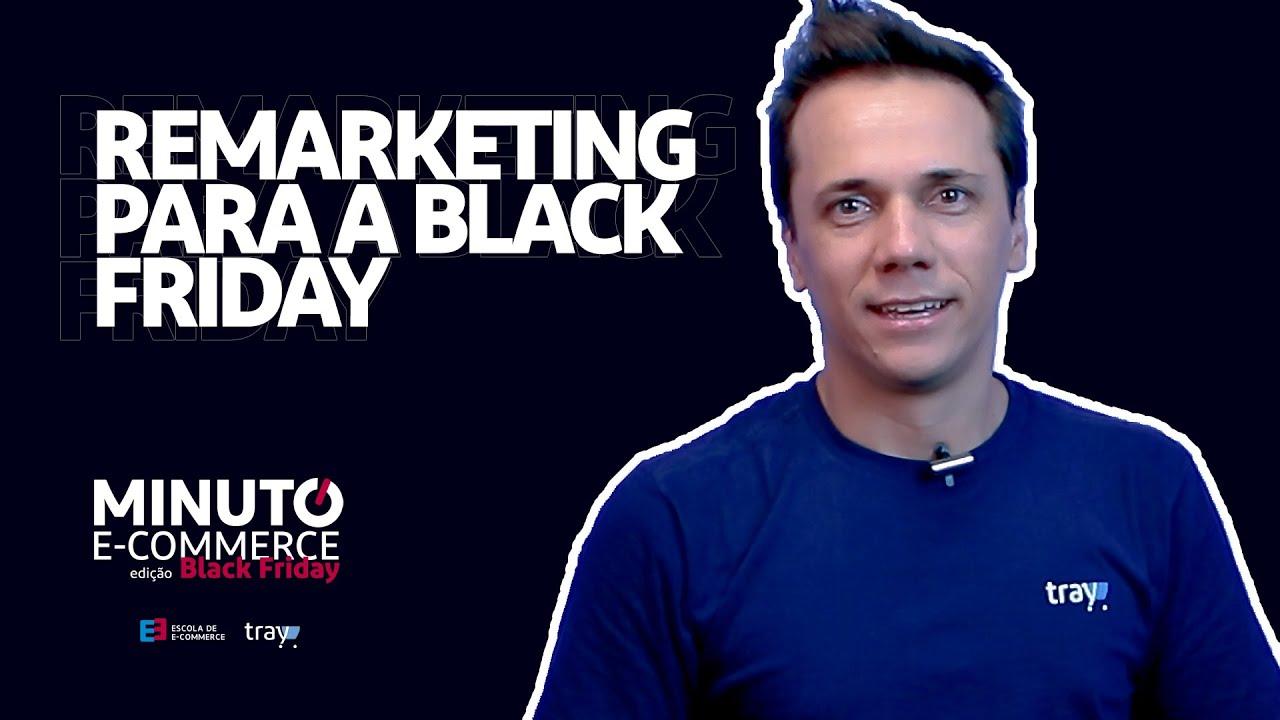 estratégia de remarketing para a Black Friday