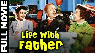 Life with Father | American Comedy Film | William Powell, Elizabeth Taylor