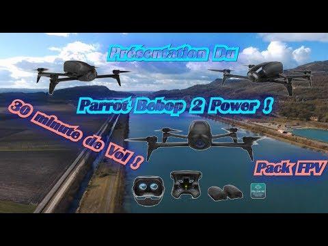 PARROT BEBOP 2 POWER Présentation ! PACK FPV ! (FR) !