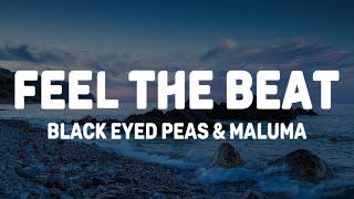 Black Eyed Peas, Maluma - FEEL THE BEAT (Lyrics/Letra)