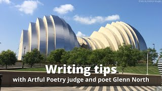 Helpful Writing Tips from Artful Poetry Judge Glenn North