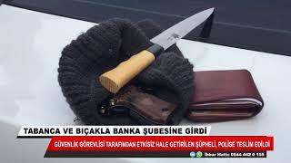 Konya'da hareketli dakikalar! Tabanca ve bıçakla banka şubesine girdi