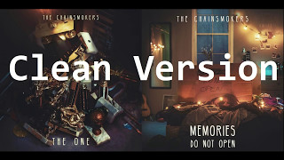 The Chainsmokers - The One (BEST Clean Version) Audio & Lyrics