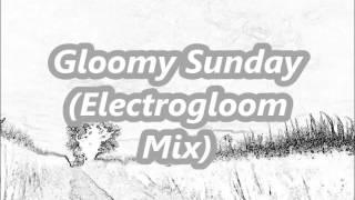 Hajime Kashihiro - Gloomy Sunday (Electrogloom Mix)