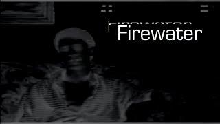 Firewater (2003)