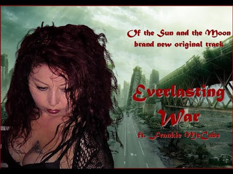 Of the Sun and the Moon - Everlasting War