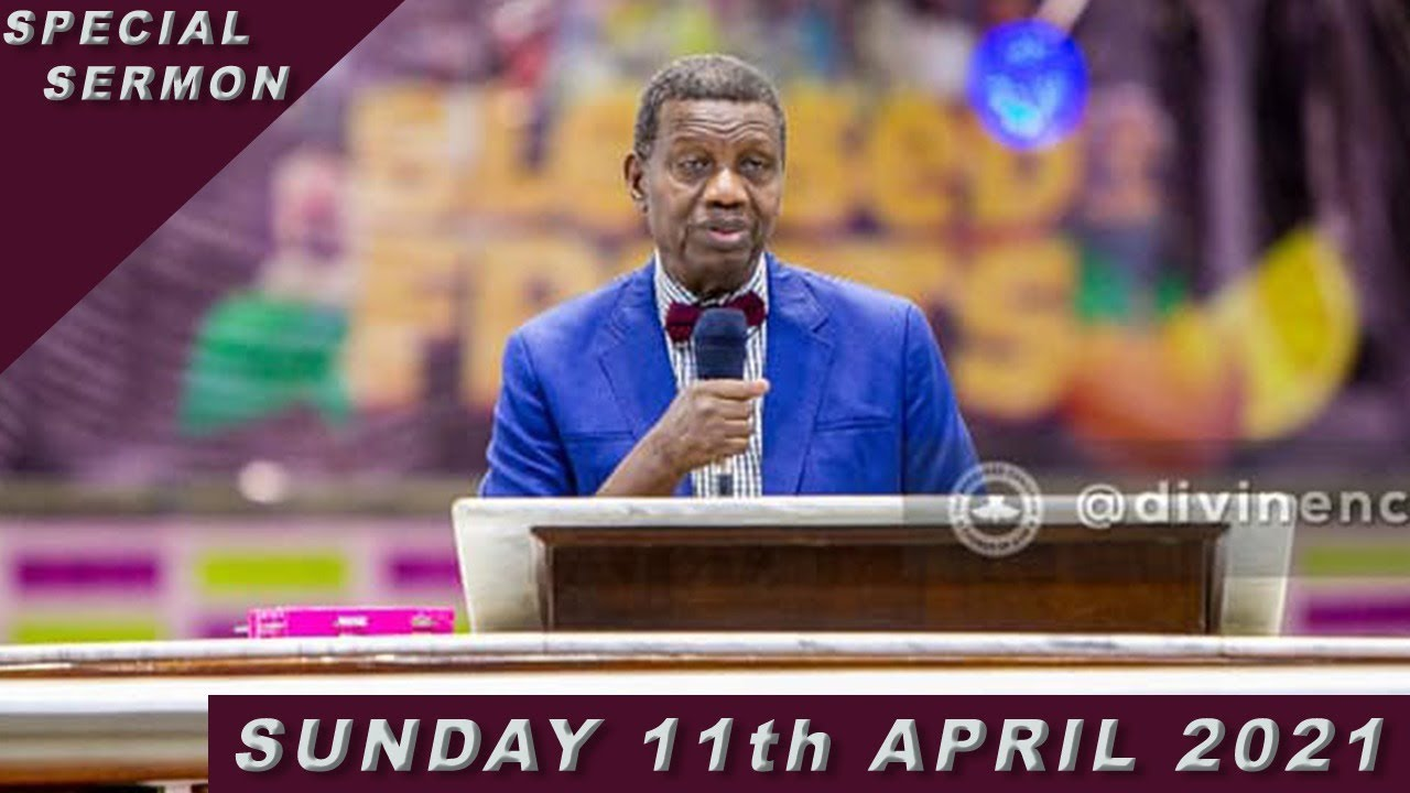RCCG Sunday Service 11th April 2021 Live With Pastor E. A. Adeboye