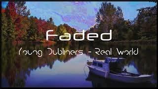 [Slowed Down] Young Dubliners - Real World