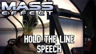 Mass Effect - Hold The Line Speech