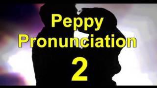 Learn English Skills: Peppy English Pronunciation - Lesson 2-Learn English with Steve Ford