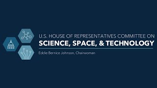 Hilton Kelley Testifies before the House Committee on Science, Space and Technology