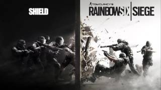 Tom Clancy's Rainbow Six : Siege (OST) - 09 - Shield