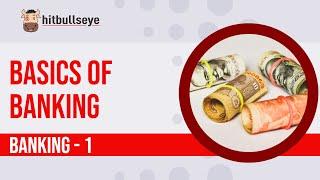 Banking 1: Basics of Banking