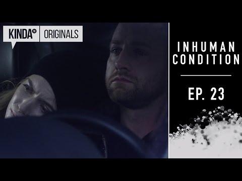 Epizody 23–26 - Inhuman Condition (S01E17)