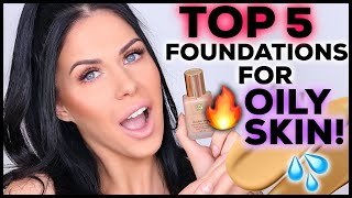 Top 5 Foundations for Oily Skin! (2019 update!)