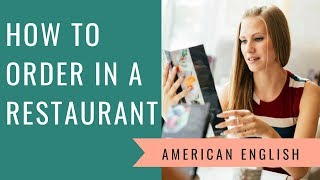 How to Order Food in a U.S. Restaurant   English Conversation Practice