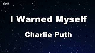 I Warned Myself   Charlie Puth Karaoke 【No Guide Melody】 Instrumental