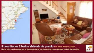 preview picture of video '3 dormitorios 2 baños Vivienda de pueblo se Vende en Los Altos, Alicante, Spain'