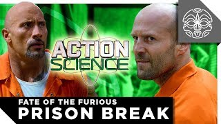 ACTION SCIENCE: Fast 8 Prison Break - Hobbs (The Rock) vs. Shaw (Jason Statham)
