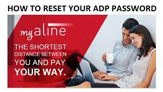 How to Reset Password- ADP My Aline