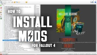 How to Install Fallout 4 Mods - Manually & with Nexus Mod Manager (NMM)